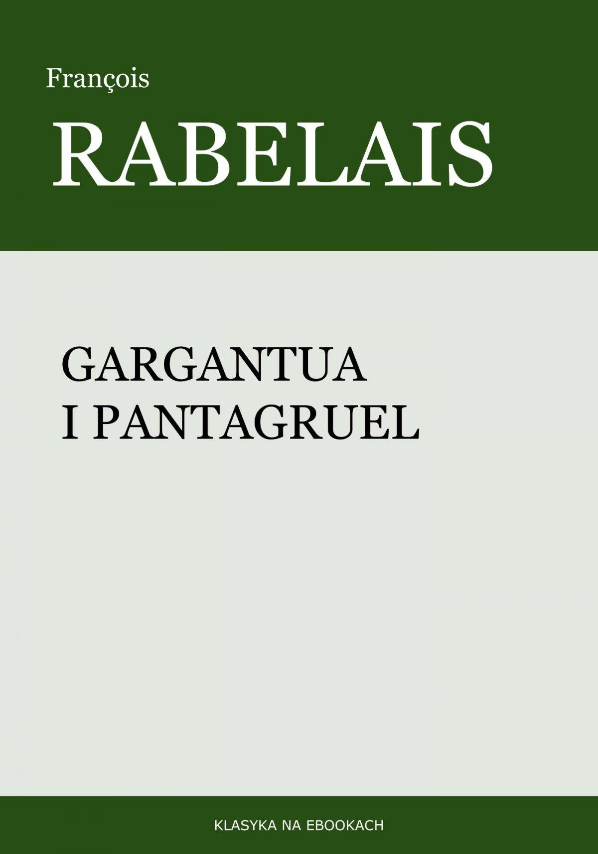 Gargantua i Pantagruel - Ebook (Książka EPUB) do pobrania w formacie EPUB