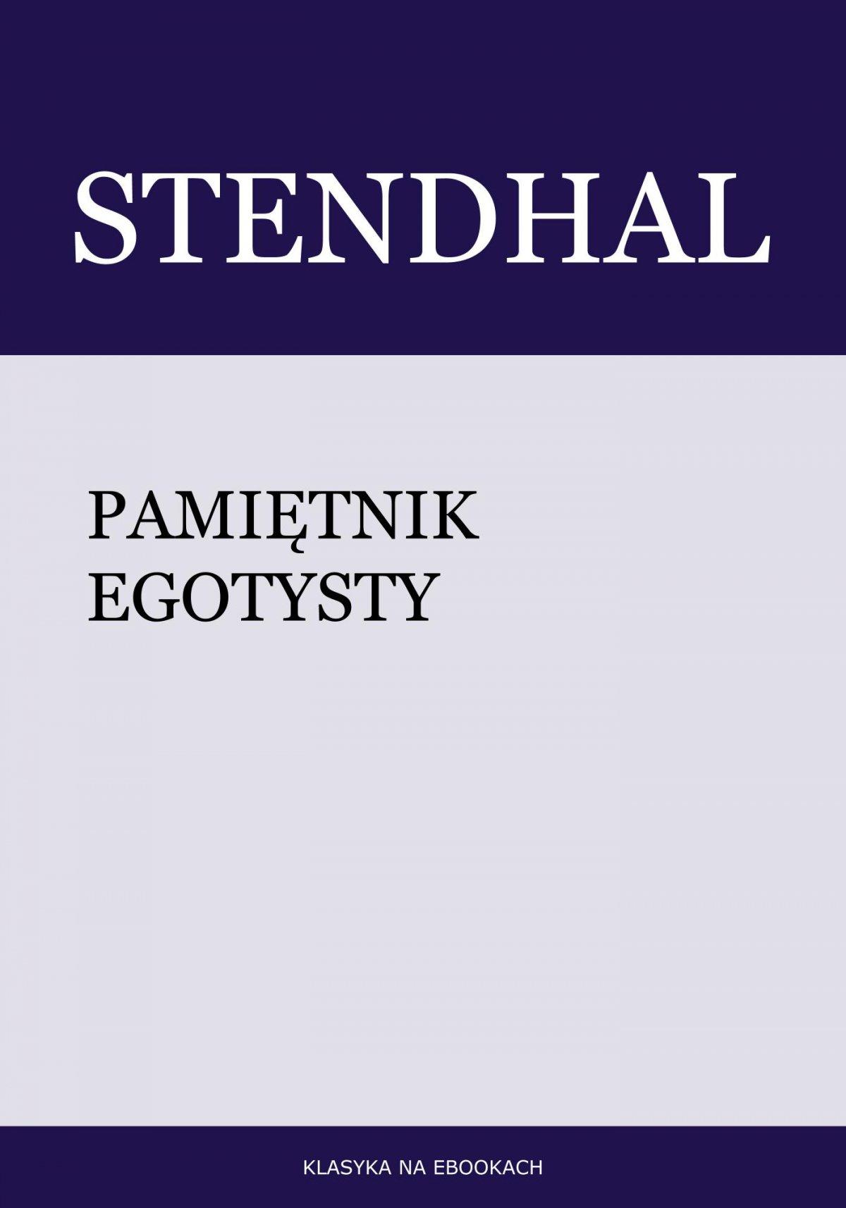 Pamiętnik egotysty - Ebook (Książka EPUB) do pobrania w formacie EPUB