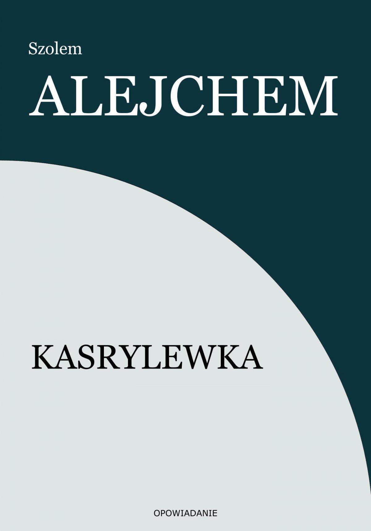 Kasrylewka - Ebook (Książka EPUB) do pobrania w formacie EPUB