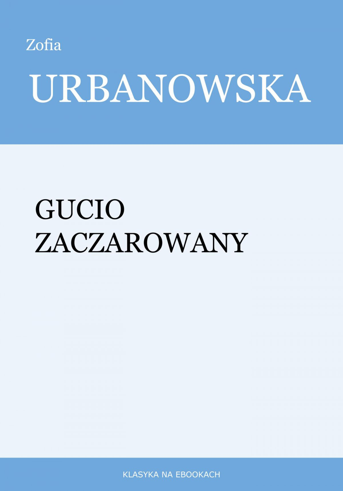 Gucio zaczarowany - Ebook (Książka EPUB) do pobrania w formacie EPUB