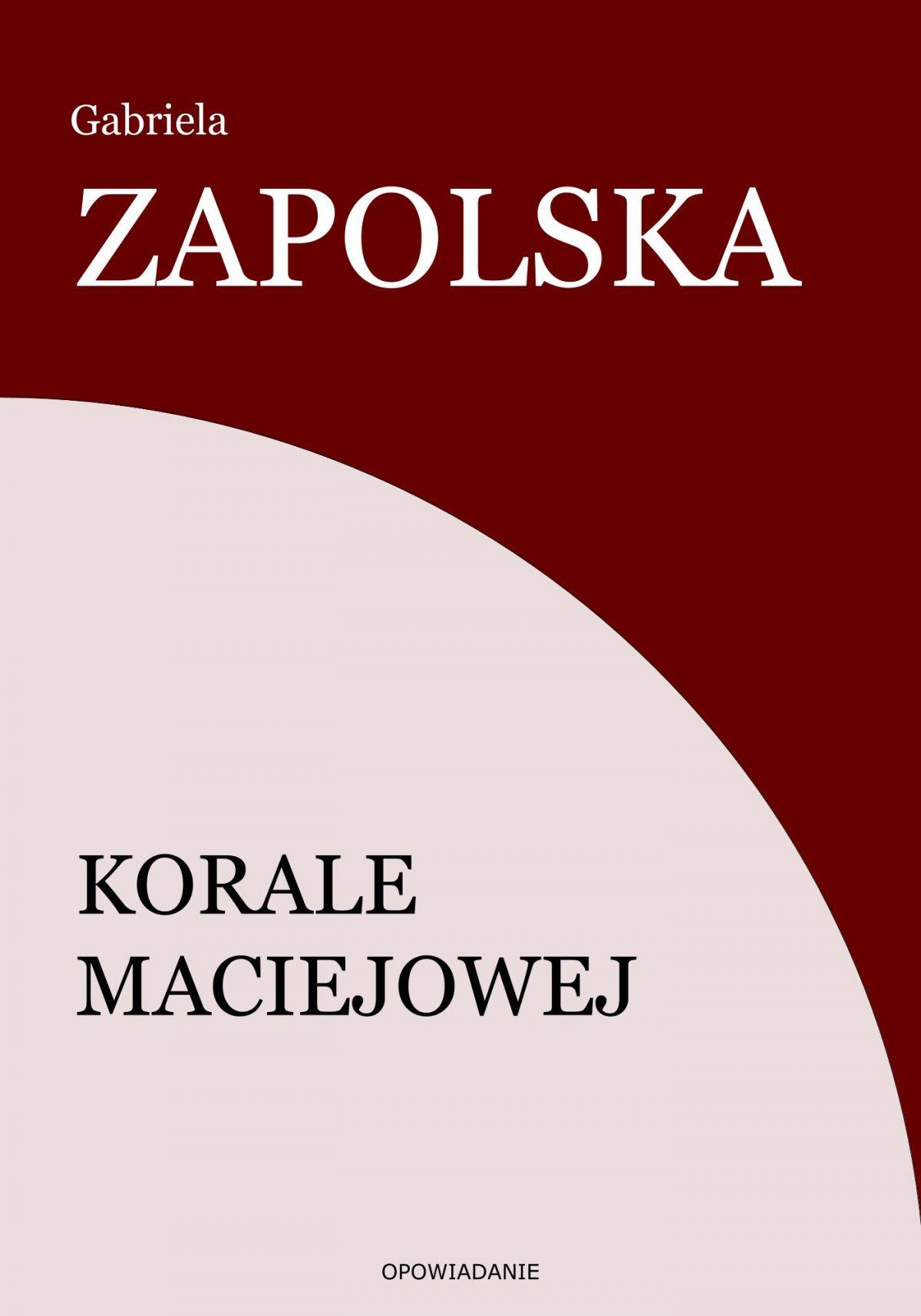 Korale Maciejowej - Ebook (Książka EPUB) do pobrania w formacie EPUB