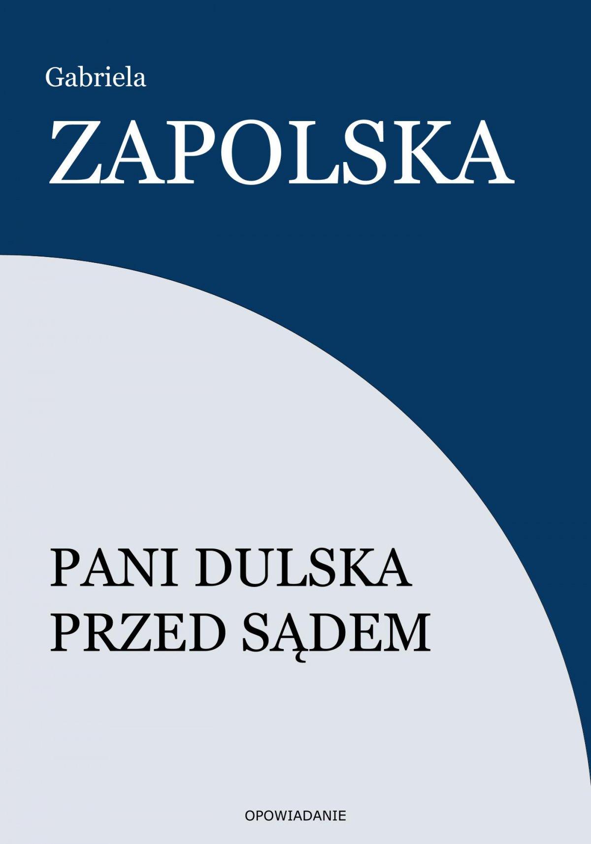 Pani Dulska przed sądem - Ebook (Książka EPUB) do pobrania w formacie EPUB