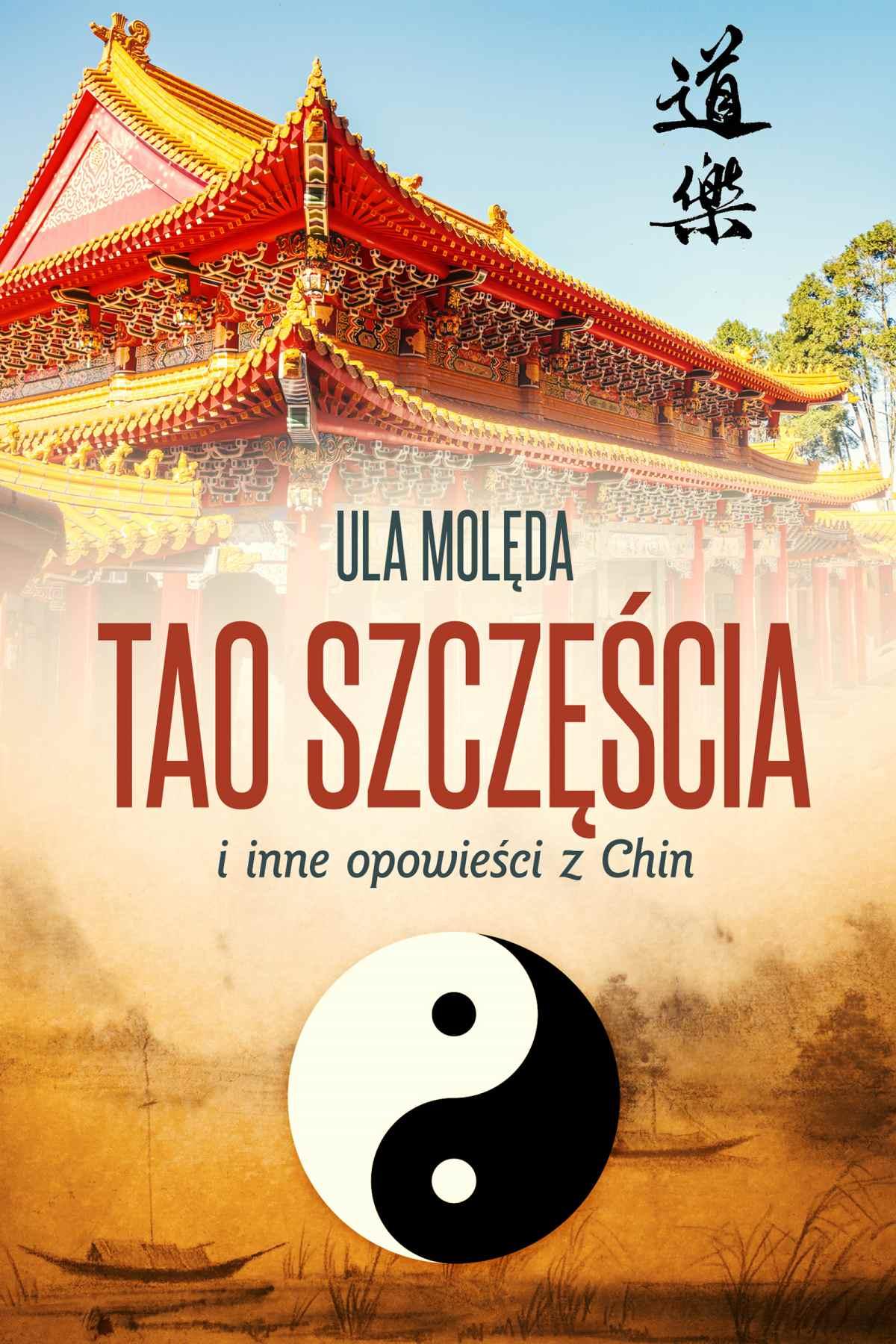 Tao Szczęścia i inne opowieści z Chin - Ebook (Książka PDF) do pobrania w formacie PDF