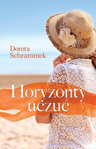 Horyzonty uczuć - Dorota Schrammek