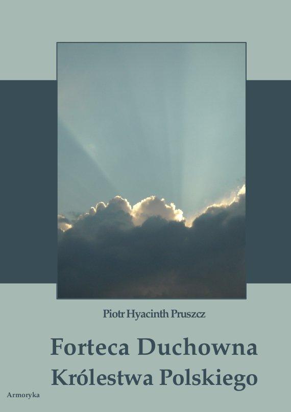 Forteca duchowna Królestwa Polskiego - Ebook (Książka PDF) do pobrania w formacie PDF