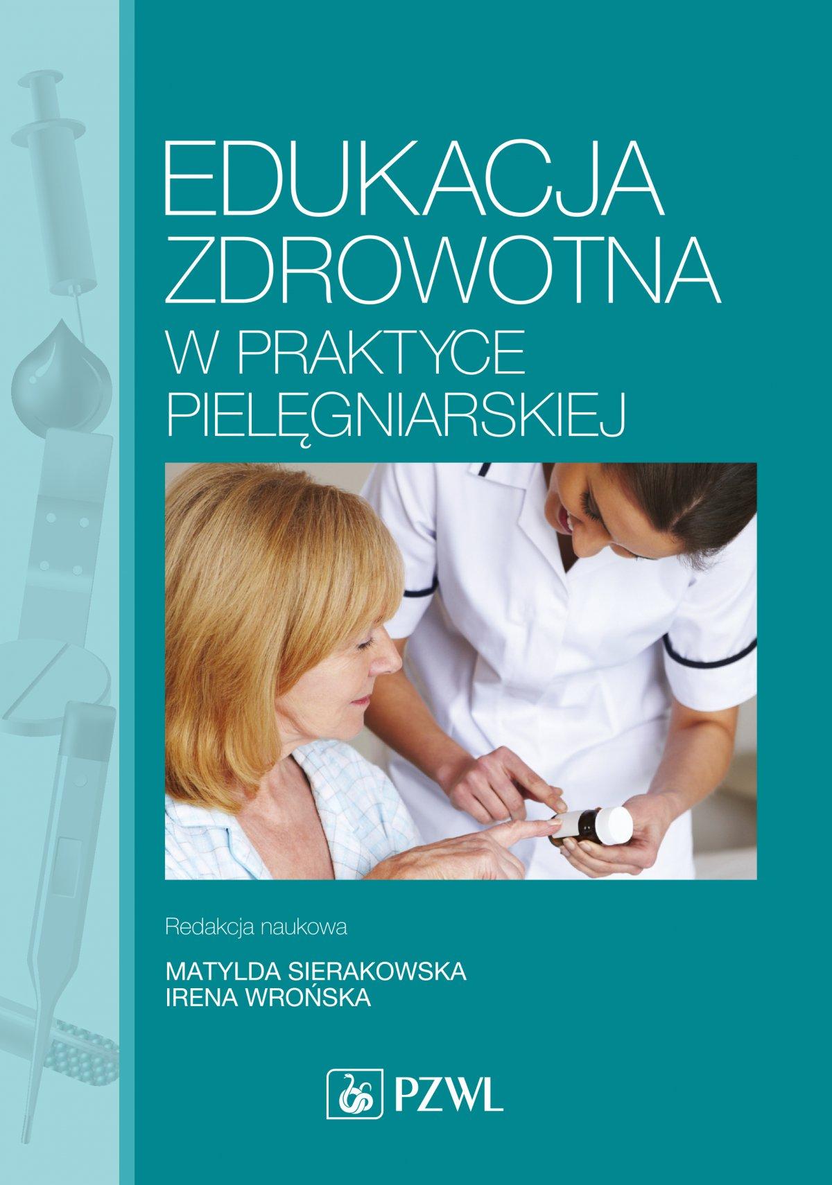 Edukacja zdrowotna w praktyce pielęgniarskiej - Ebook (Książka na Kindle) do pobrania w formacie MOBI