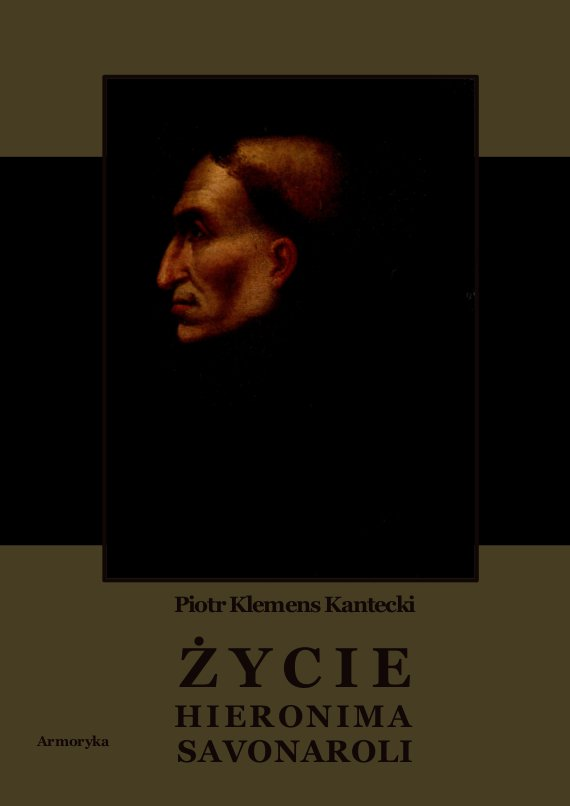 Życie Hieronima Savonaroli. Epizod z dziejów Florencji - Ebook (Książka PDF) do pobrania w formacie PDF