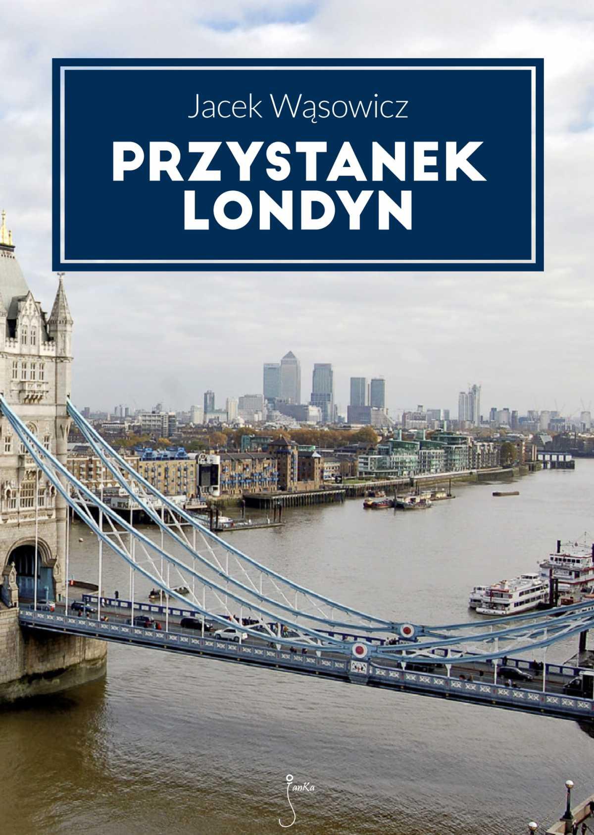 Przystanek Londyn - Ebook (Książka EPUB) do pobrania w formacie EPUB