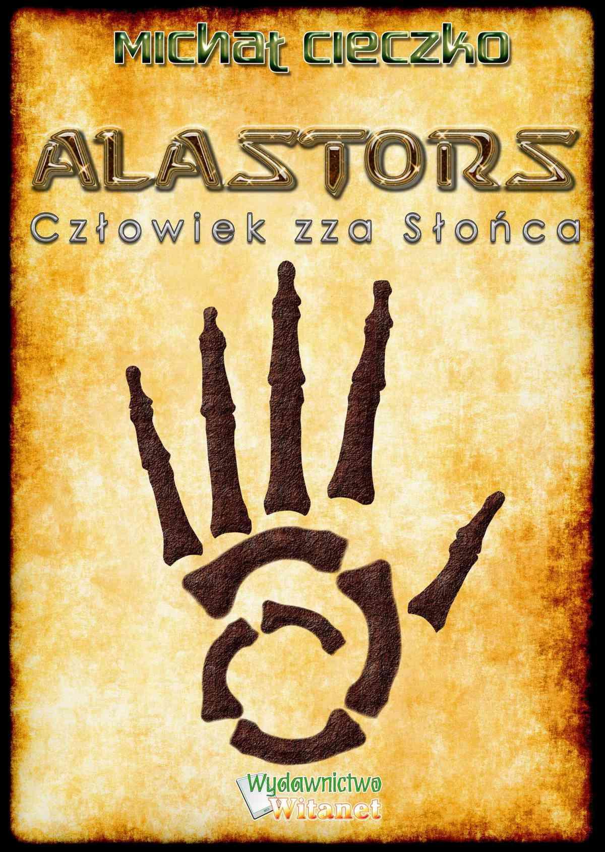 Alastors. Człowiek zza Słońca - Ebook (Książka EPUB) do pobrania w formacie EPUB