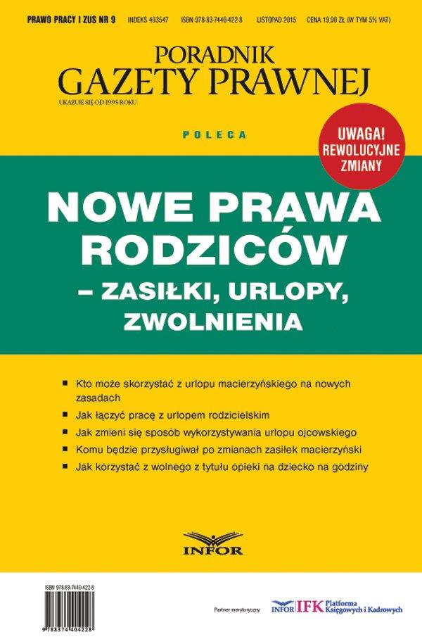 Nowe Prawa Rodziców - zasilki, urlopy, zwolnienia - Ebook (Książka PDF) do pobrania w formacie PDF
