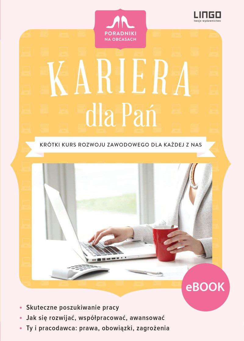 Kariera dla Pań - Ebook (Książka PDF) do pobrania w formacie PDF