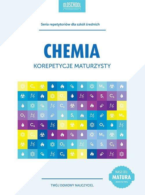 Chemia. Korepetycje maturzysty - Ebook (Książka PDF) do pobrania w formacie PDF