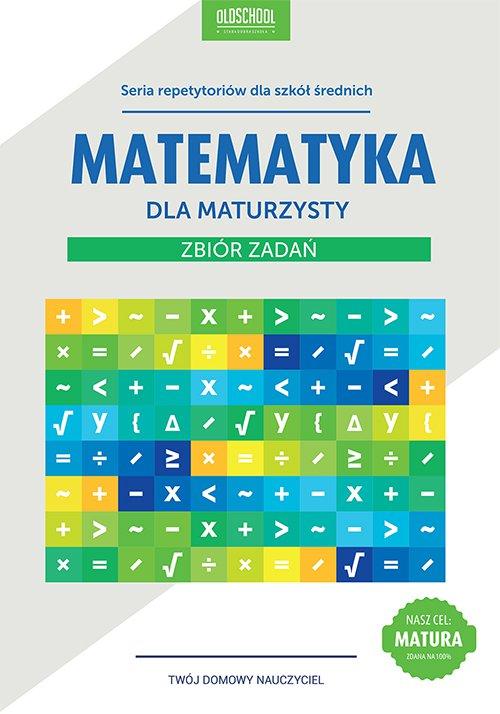 Matematyka dla maturzysty. Zbiór zadań - Ebook (Książka PDF) do pobrania w formacie PDF