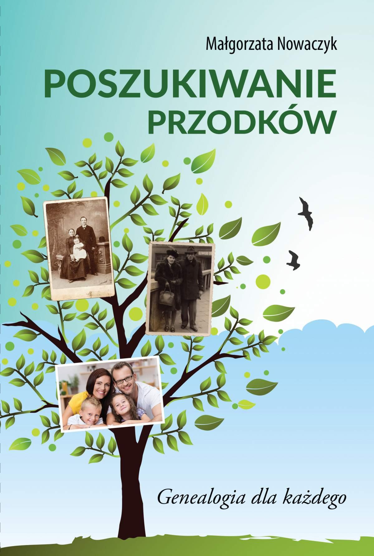 Poszukiwanie przodków. Genealogia dla każdego - Ebook (Książka PDF) do pobrania w formacie PDF