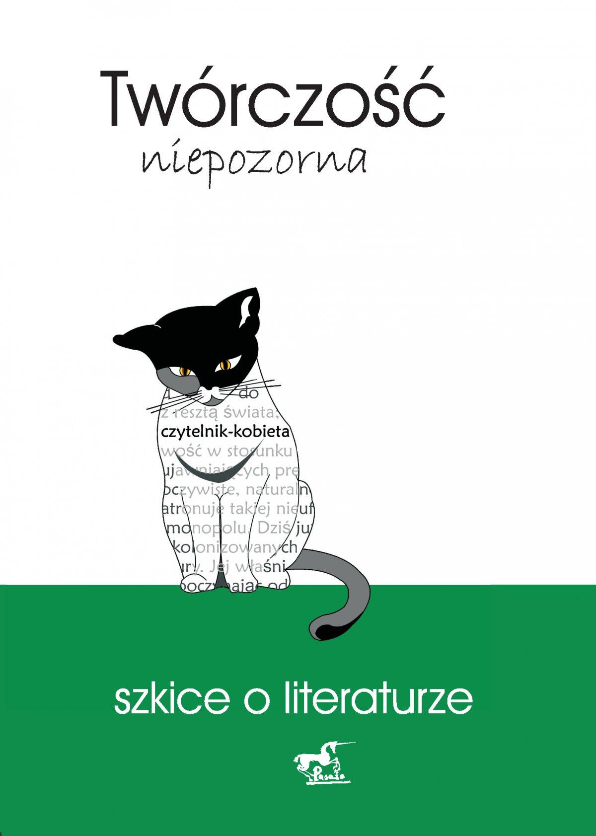 Twórczość niepozorna. Szkice o literaturze - Ebook (Książka EPUB) do pobrania w formacie EPUB