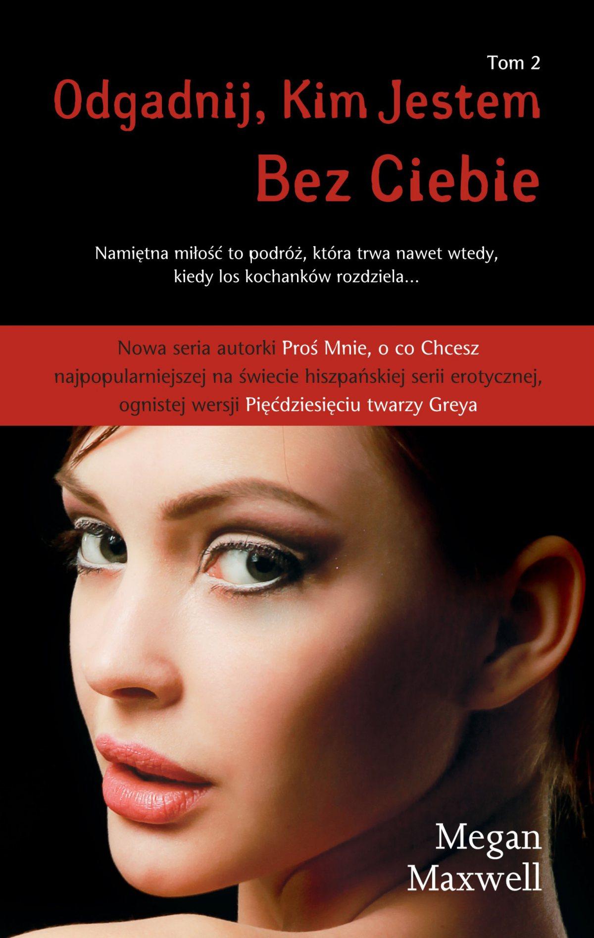 Odgadnij Kim Jestem. Tom 2 Bez Ciebie - Ebook (Książka na Kindle) do pobrania w formacie MOBI