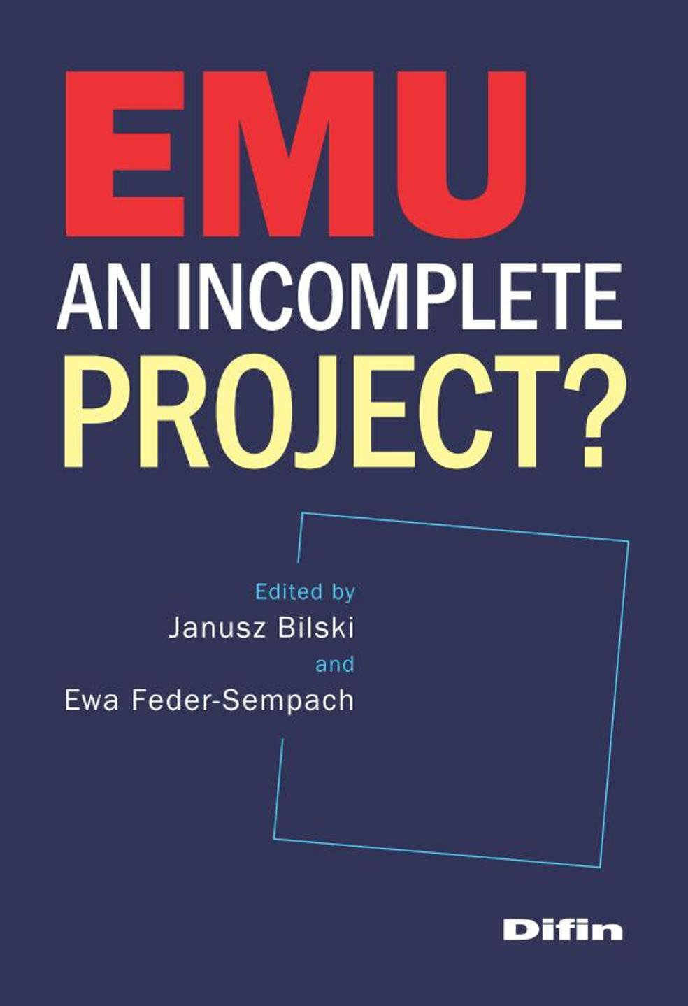 EMU an incomplete project?