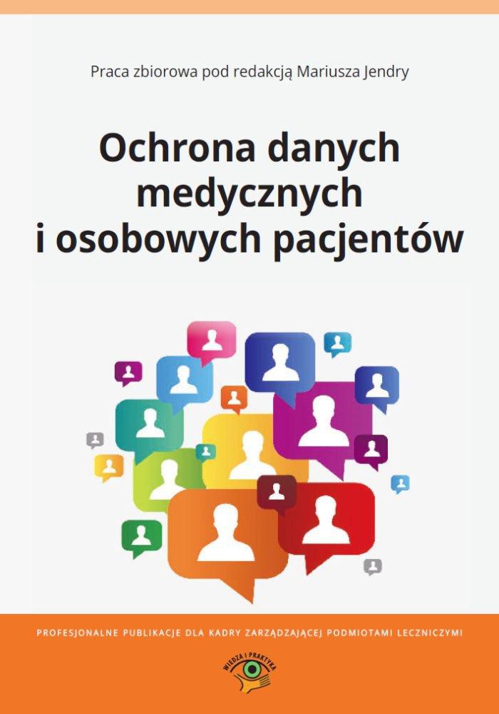 Ochrona danych medycznych i osobowych pacjentów - Ebook (Książka PDF) do pobrania w formacie PDF