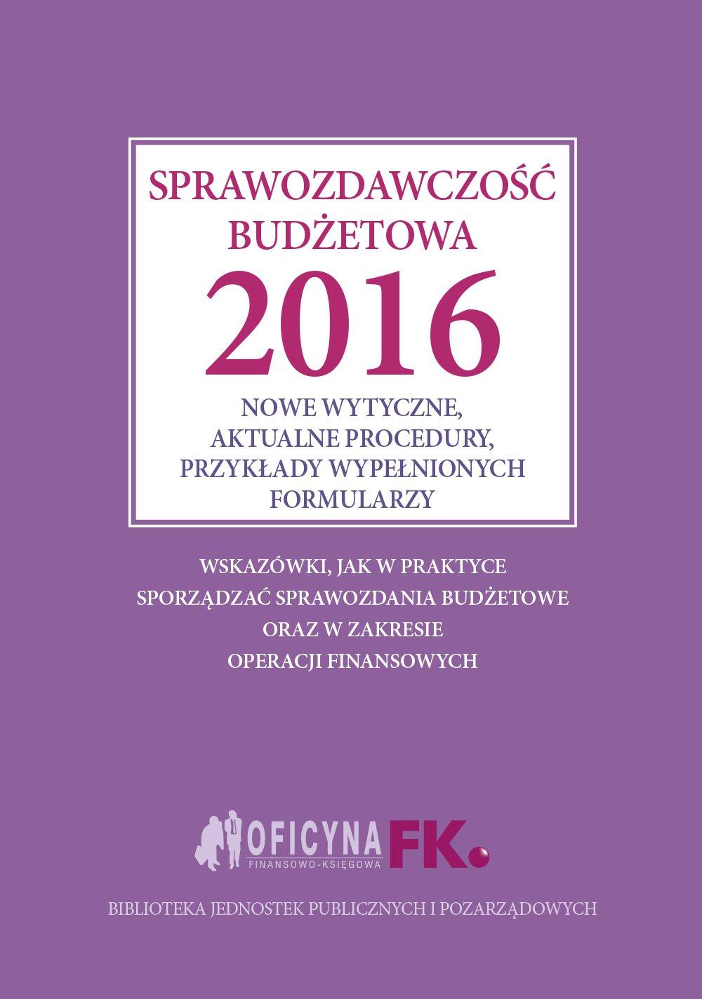 Sprawozdawczość budżetowa 2016 - Ebook (Książka PDF) do pobrania w formacie PDF