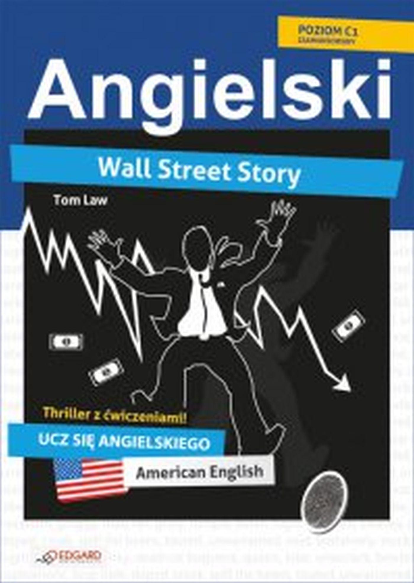 Wall Street Story. Angielski thriller z ćwiczeniami - Ebook (Książka EPUB) do pobrania w formacie EPUB