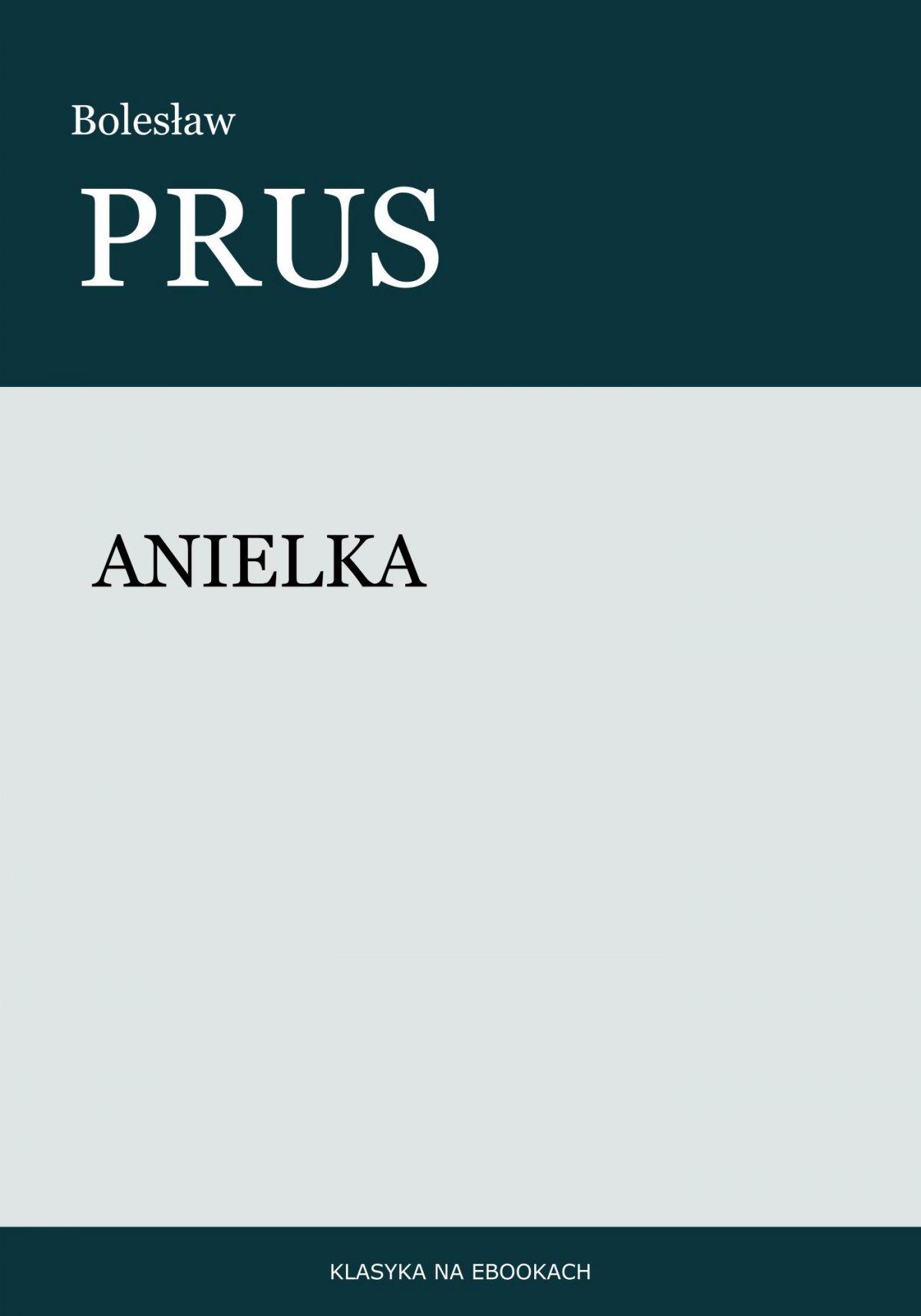 Anielka - Ebook (Książka na Kindle) do pobrania w formacie MOBI