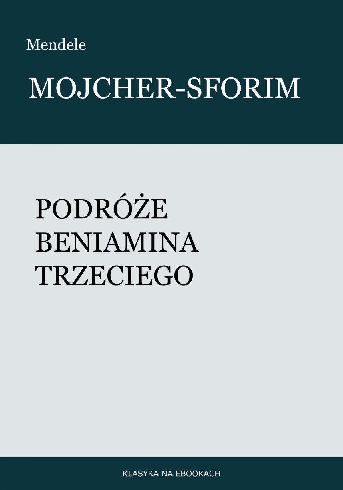 Podróże Beniamina Trzeciego - Ebook (Książka na Kindle) do pobrania w formacie MOBI