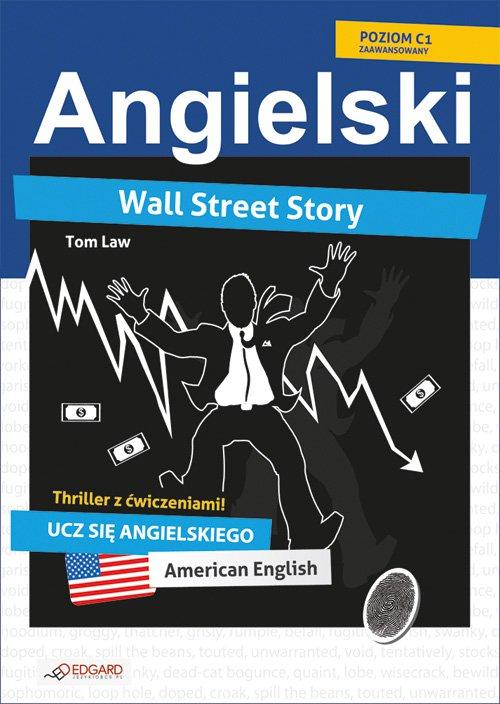Wall Street Story. Angielski thriller z ćwiczeniami - Ebook (Książka na Kindle) do pobrania w formacie MOBI