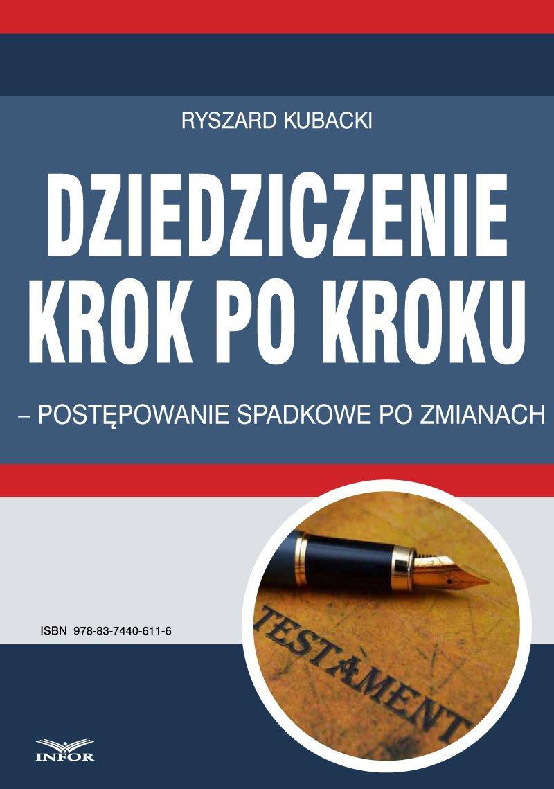 Dziedziczenie krok po kroku – postępowanie spadkowe po zmianach - Ebook (Książka PDF) do pobrania w formacie PDF