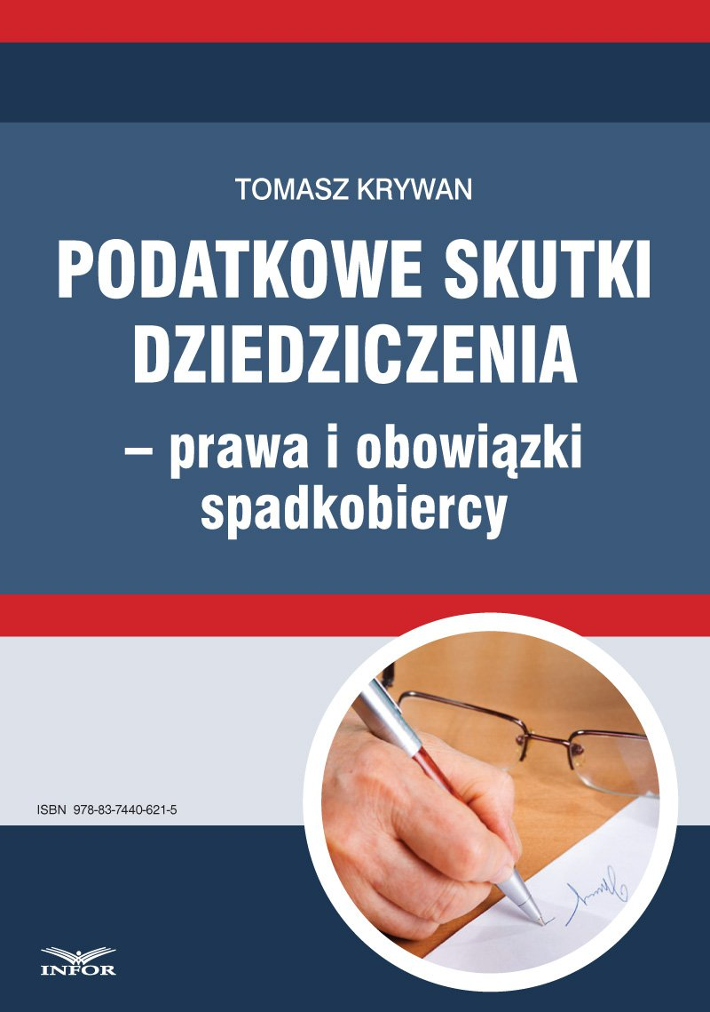 Podatkowe skutki dziedziczenia − prawa i obowiązki spadkobiercy - Ebook (Książka PDF) do pobrania w formacie PDF