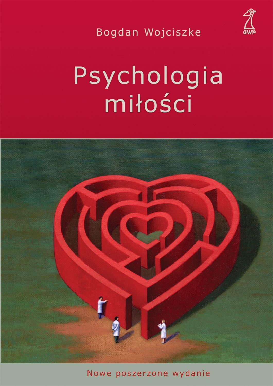 Psychologia miłości. Intymność - Namiętność - Zobowiązanie - Ebook (Książka na Kindle) do pobrania w formacie MOBI