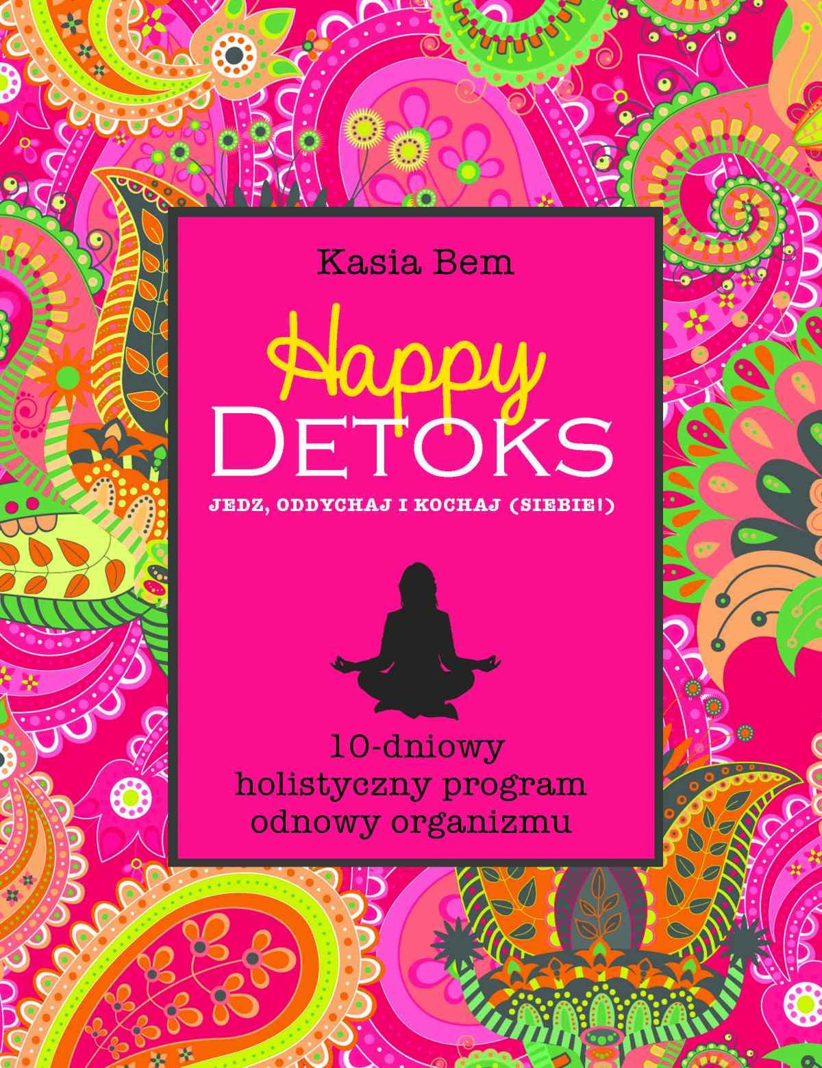 Happy Detoks - Ebook (Książka EPUB) do pobrania w formacie EPUB