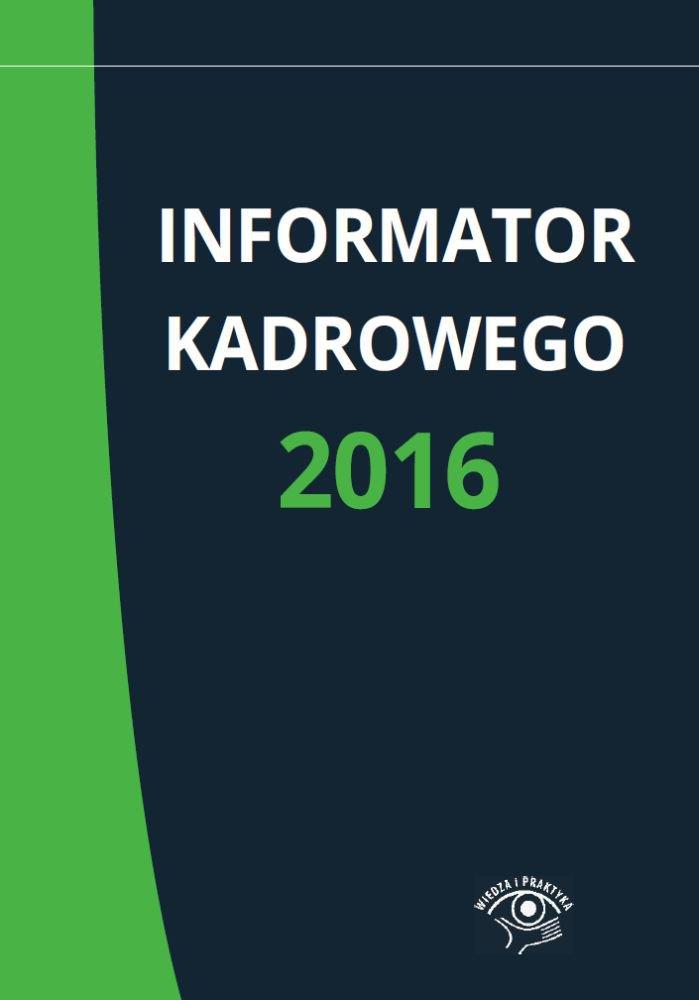 Informator kadrowego 2016 - Ebook (Książka PDF) do pobrania w formacie PDF