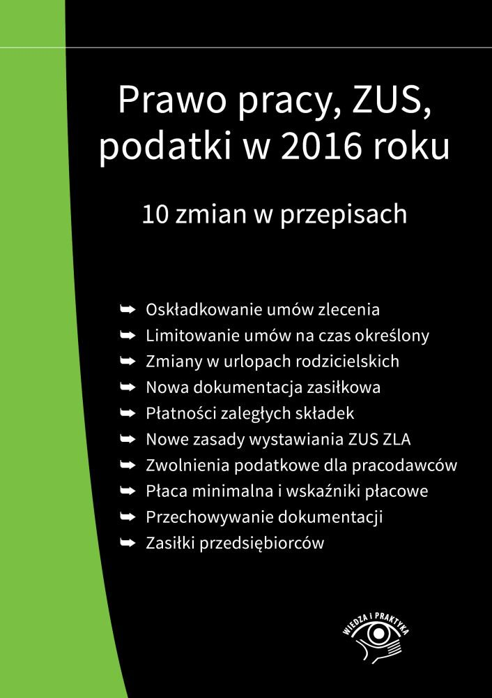Prawo pracy, ZUS, podatki w 2016 roku. 10 zmian w przepisach - Ebook (Książka EPUB) do pobrania w formacie EPUB