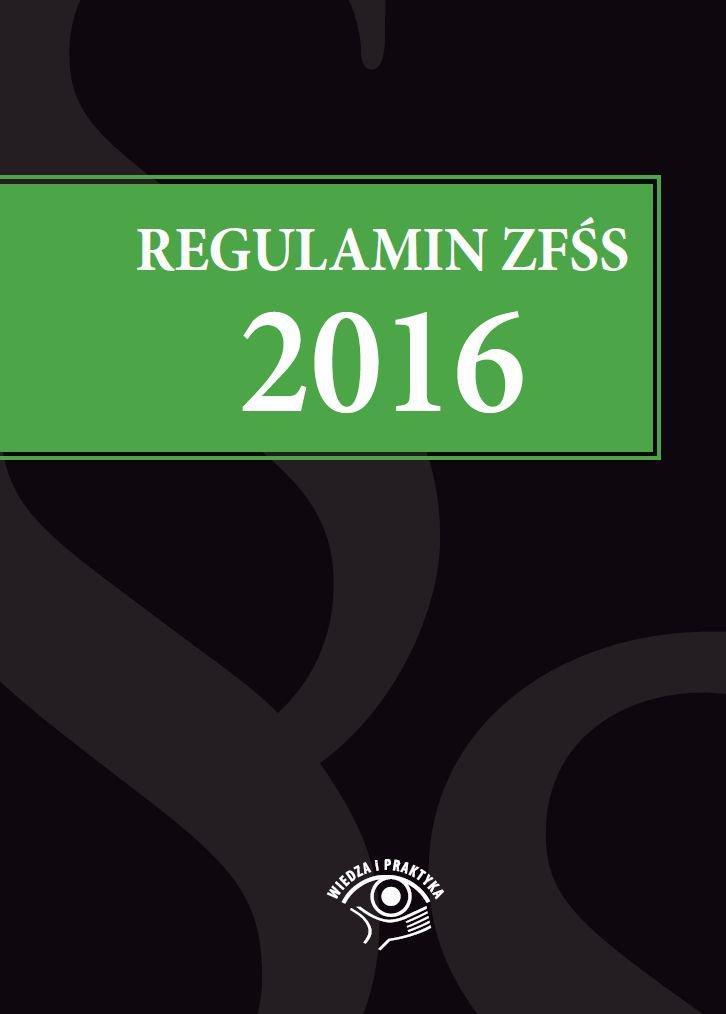 Regulamin ZFŚS 2016 - Ebook (Książka PDF) do pobrania w formacie PDF