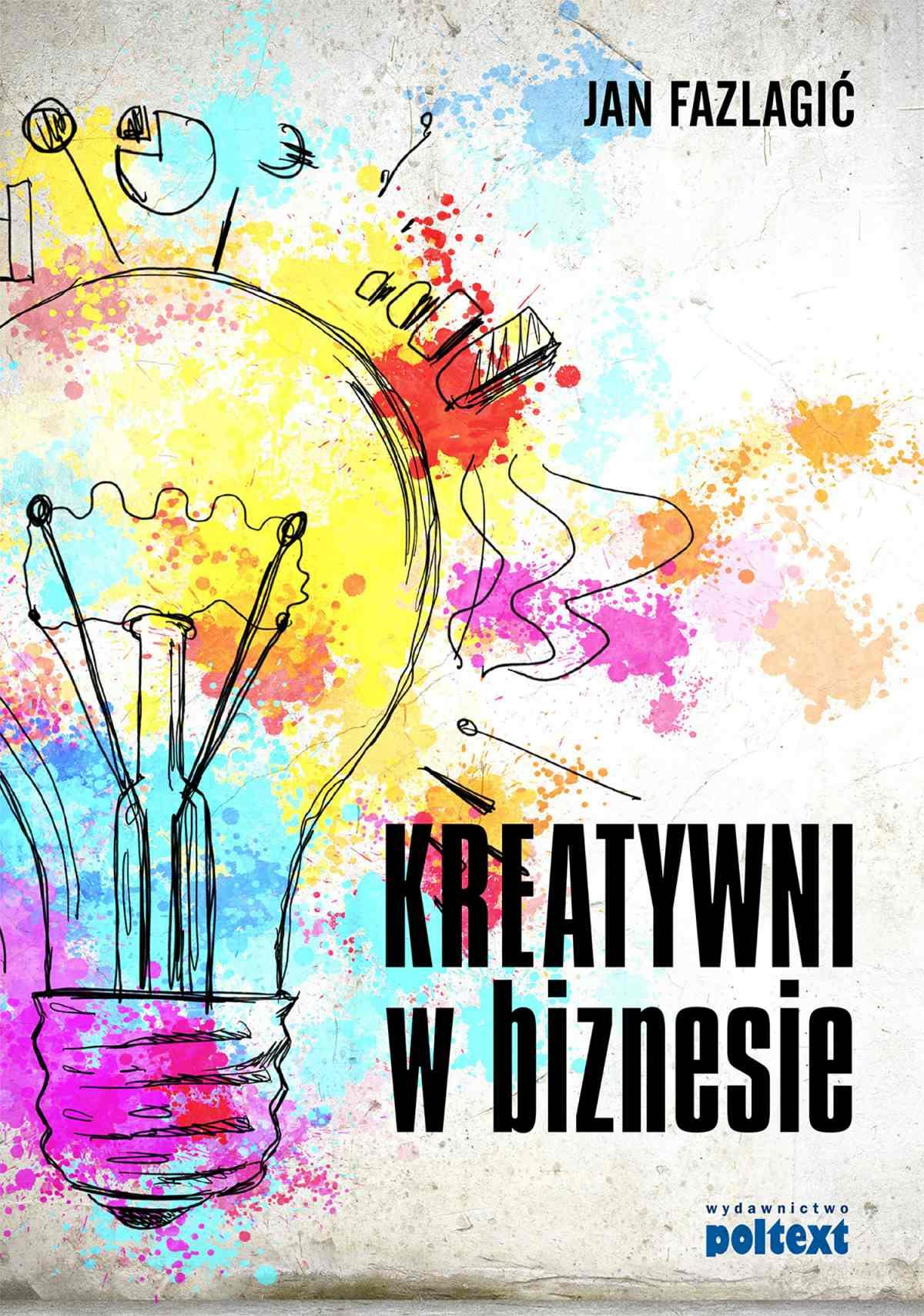 Kreatywni w biznesie - Ebook (Książka EPUB) do pobrania w formacie EPUB