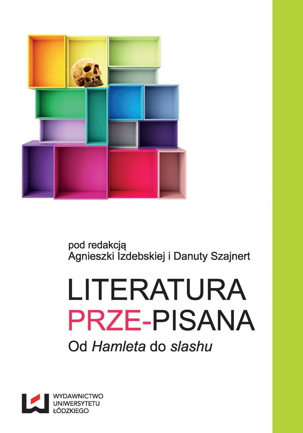 """Literatura prze-pisana. Od """"Hamleta"""" do slashu - Ebook (Książka PDF) do pobrania w formacie PDF"""