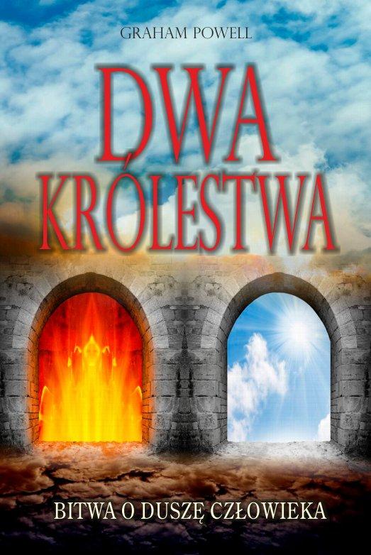 Dwa królestwa  Bitwa o duszę człowieka - Ebook (Książka na Kindle) do pobrania w formacie MOBI
