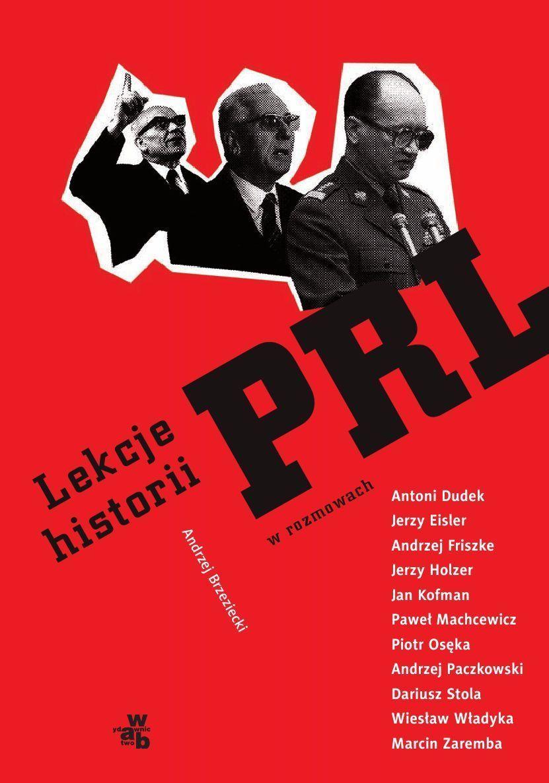 Lekcje historii PRL w rozmowach - Ebook (Książka PDF) do pobrania w formacie PDF