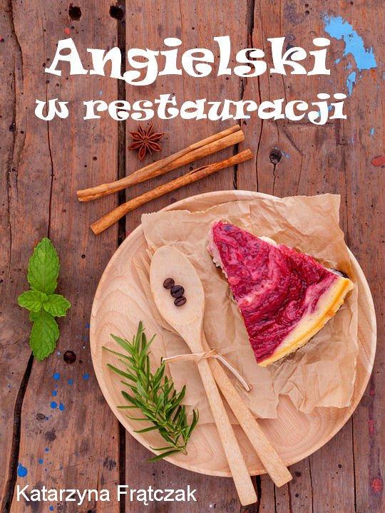 Angielski w restauracji. Ebook - Ebook (Książka PDF) do pobrania w formacie PDF