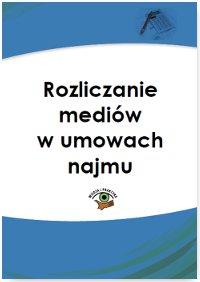 Rozliczanie mediów w umowach najmu - Ebook (Książka PDF) do pobrania w formacie PDF