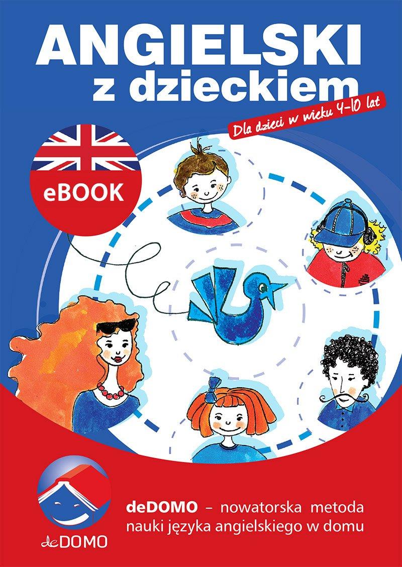 Angielski z dzieckiem - Ebook (Książka PDF) do pobrania w formacie PDF