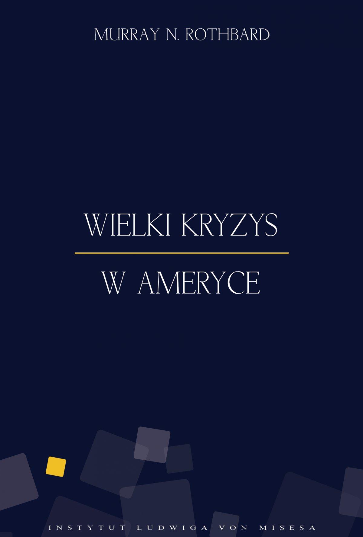 Wielki Kryzys w Ameryce - Ebook (Książka EPUB) do pobrania w formacie EPUB