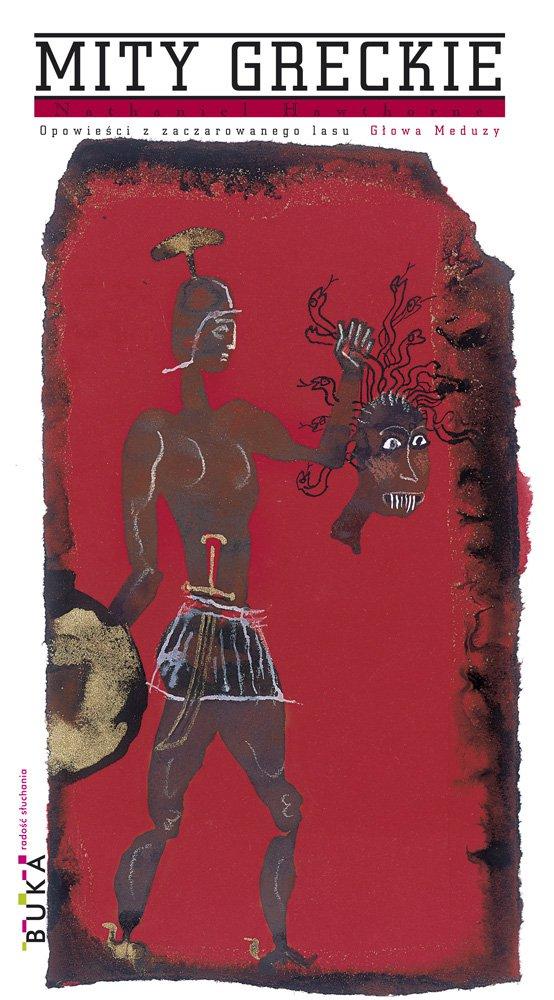 Opowieści z zaczarowanego lasu. Głowa Meduzy - Ebook (Książka na Kindle) do pobrania w formacie MOBI