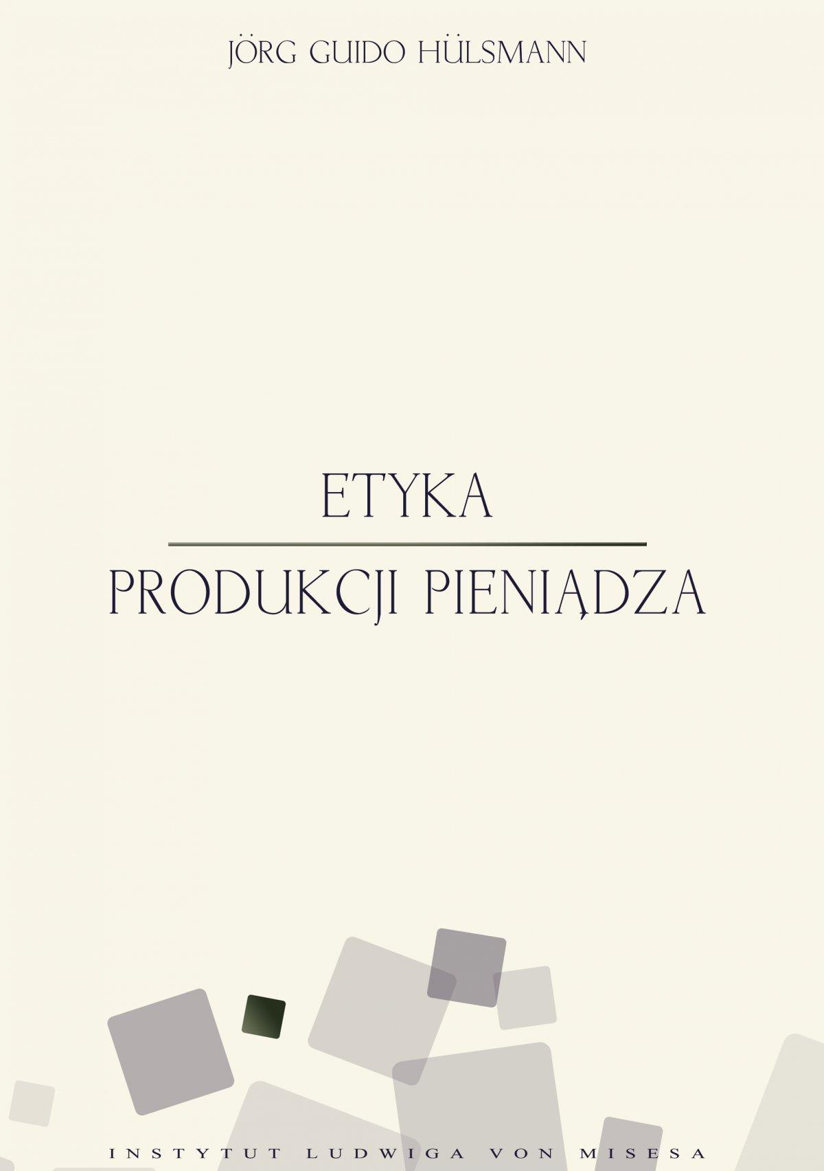 Etyka produkcji pieniądza - Ebook (Książka EPUB) do pobrania w formacie EPUB