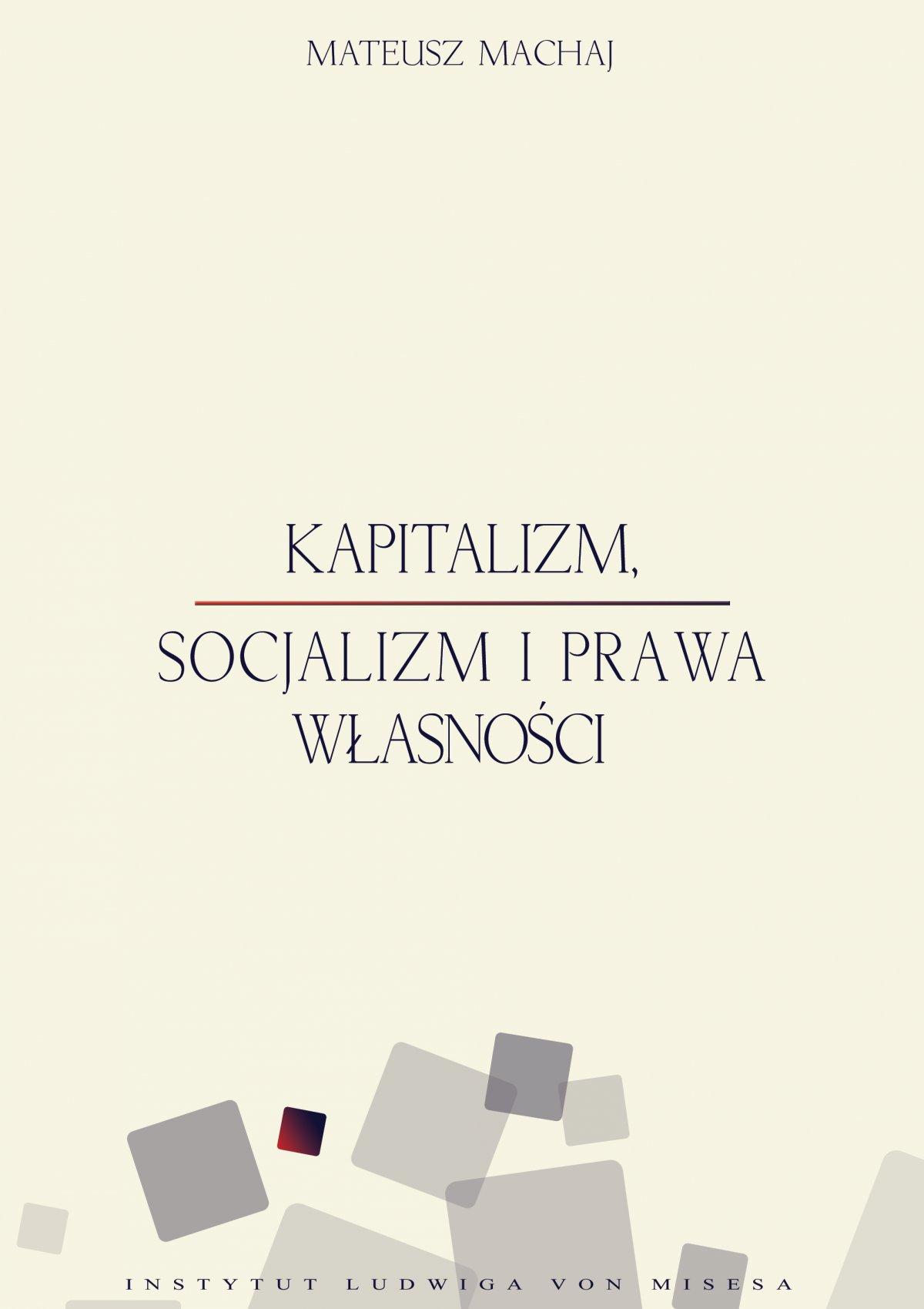 Kapitalizm, socjalizm i prawa własności - Ebook (Książka PDF) do pobrania w formacie PDF