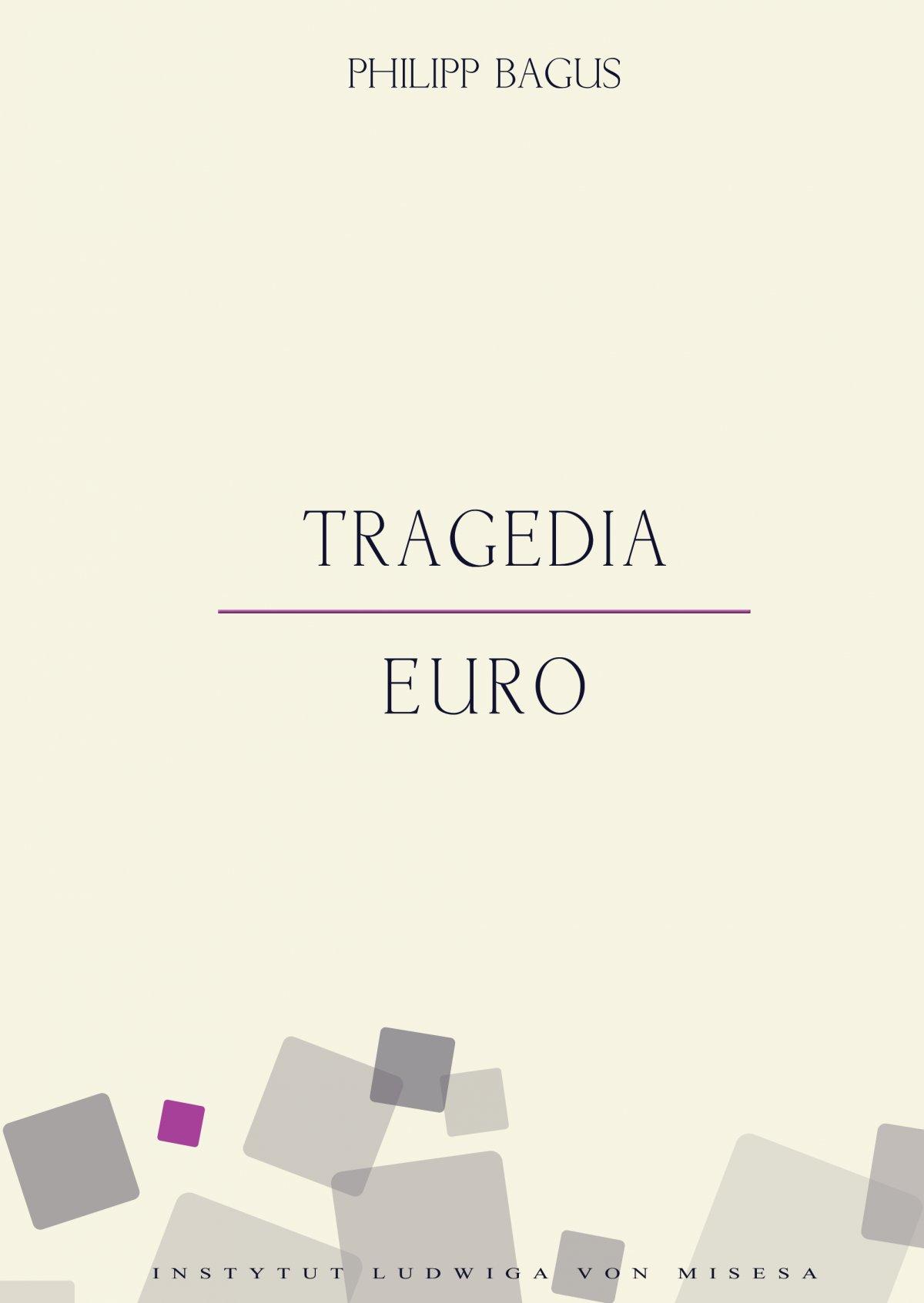Tragedia euro - Ebook (Książka PDF) do pobrania w formacie PDF