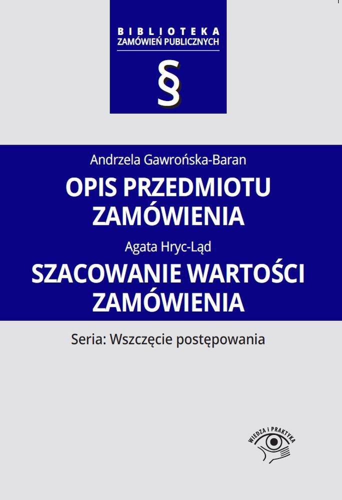 Opis przedmiotu zamówienia. Szacowanie wartości zamówienia - Ebook (Książka PDF) do pobrania w formacie PDF