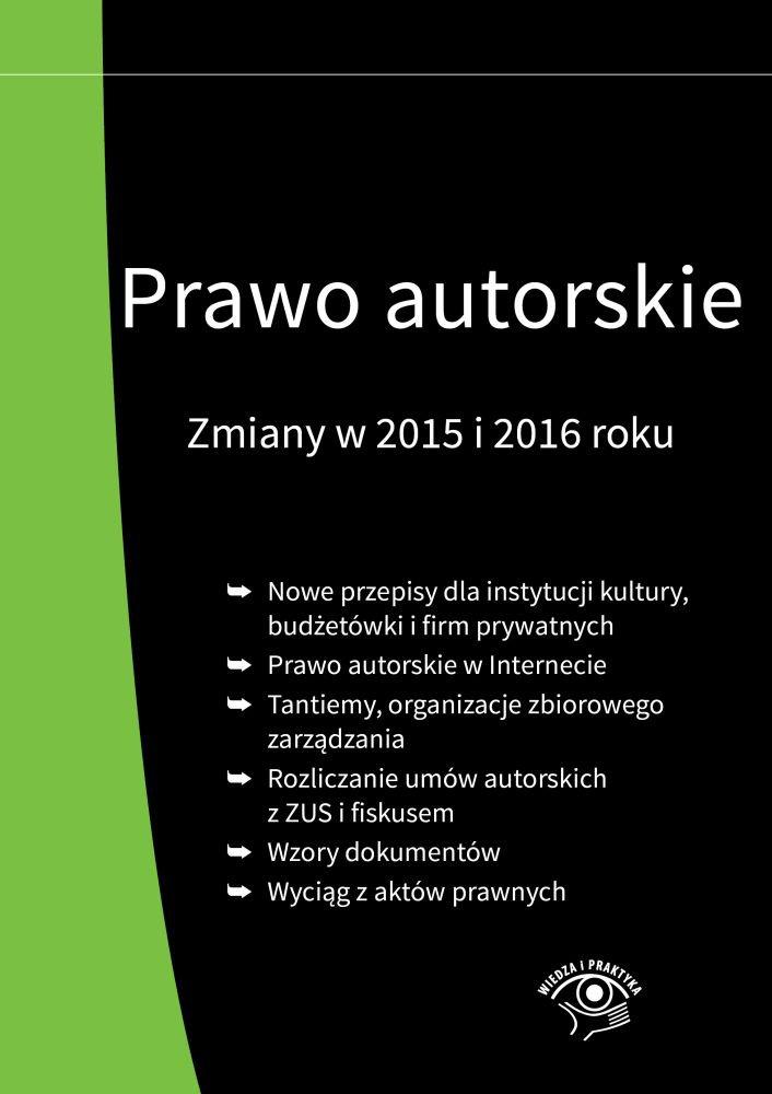 Prawo autorskie. Zmiany w 2015 i 2016 roku - Ebook (Książka EPUB) do pobrania w formacie EPUB