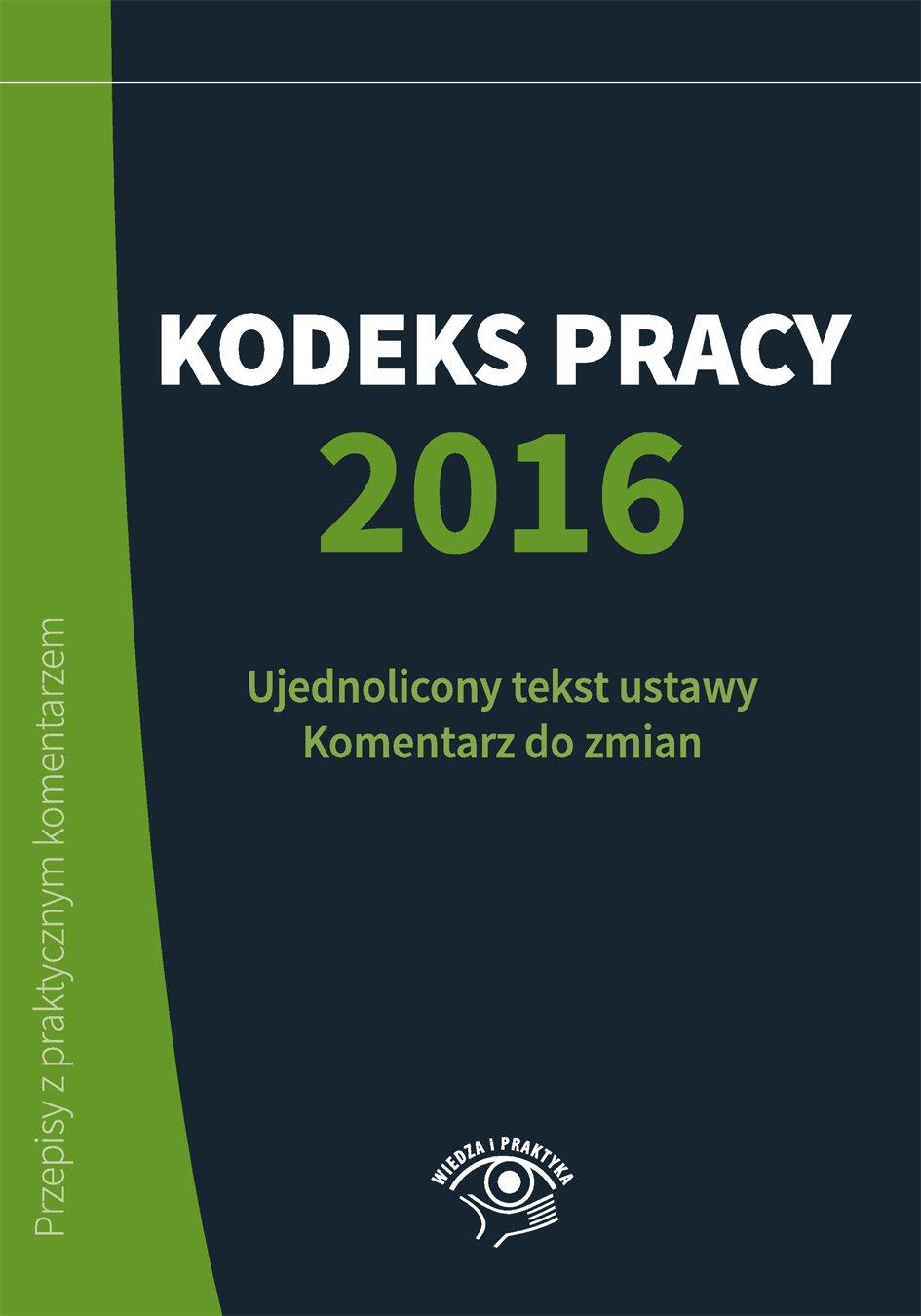 Kodeks Pracy 2016 - Ebook (Książka na Kindle) do pobrania w formacie MOBI