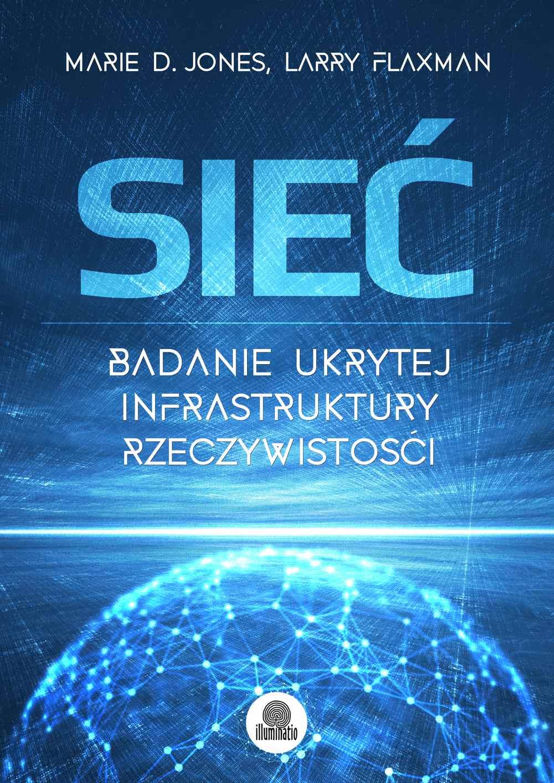 Sieć. Badanie ukrytej infrastruktury rzeczywistości - Ebook (Książka EPUB) do pobrania w formacie EPUB